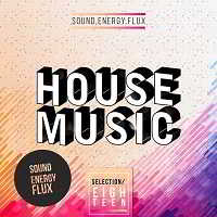 House Music Selection 18