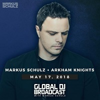 Markus Schulz - Global DJ Broadcast: Arkham Knights Guest Mix [17.05] (2018) скачать через торрент