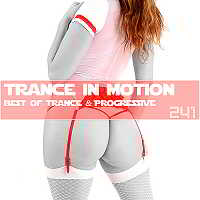 Trance In Motion Vol.241 [Full Version]
