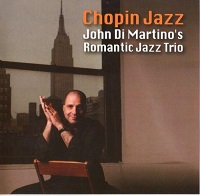John Di Martino's Romantic Jazz Trio - Chopin Jazz (2018) скачать через торрент