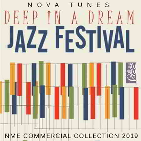 Deep In A Dream: Jazz Fesitival