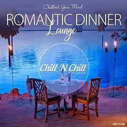 Romantic Dinner Lounge [Chillout Your Mind] (2019) скачать торрент