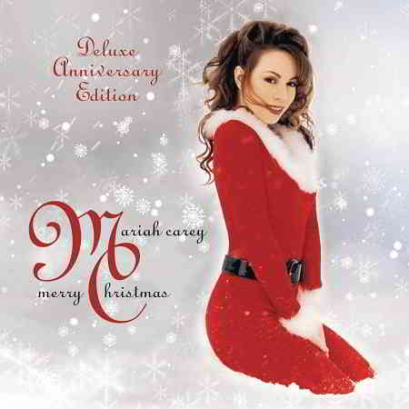 Mariah Carey - Merry Christmas [Deluxe Anniversary Edition] (2019) скачать через торрент