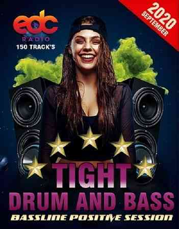 Tight Drum And Bass: Bassline Positive Session